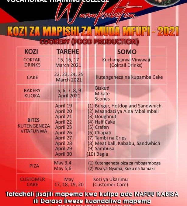 Kozi ya MUDA MFUPI UPISHI (Short Course – COOKERY) – 2021